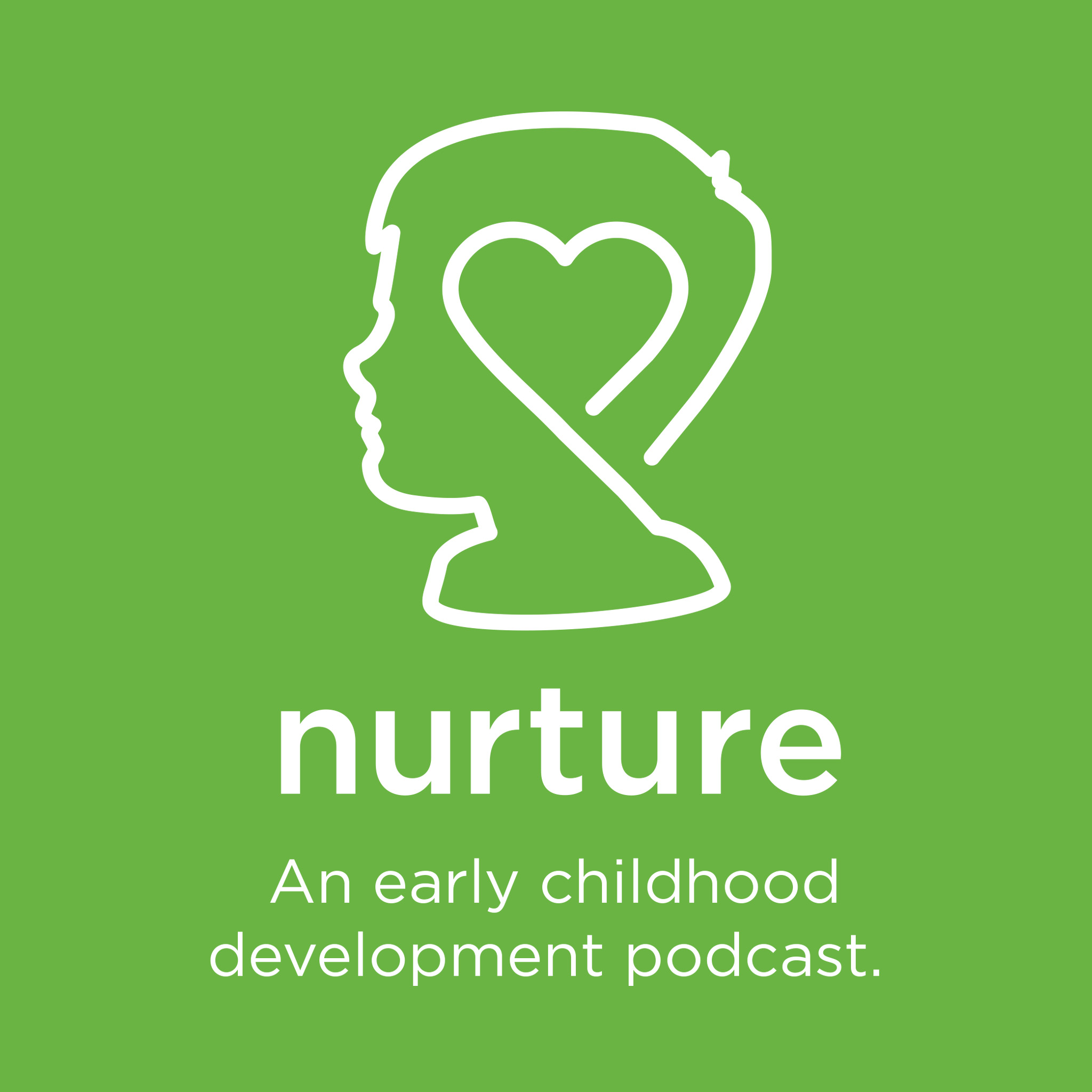 Nurture an early childhood development podcast listen via stitcher for podcasts - Nurture images download ...